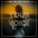 Marcell Stone & Rebecca Louise Burch - Your Voice (Original Mix)