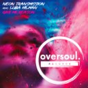 Neon Transmission - Give Me Reason Feat. Luba Hilman (Extended Mix)