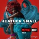 Heather Small feat. Dirty Disco & Matt Consola - Moving On Up (Division 4 & Matt Consola Remix)