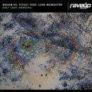 Novan & Titus1 & Luke McMaster - Only Love (feat. Luke McMaster) (Smart Apes Remix)