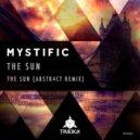 Mystific - The Sun (Original Mix)