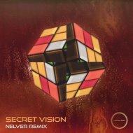 Indivision - Secret Vision (Nelver Remix)