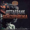 JottaFrank - Schizophrenia (Original Mix)