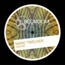 Marc Twelker - Is For You (Original Mix)