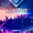 Elijah The Young Prophit feat. Styles P x BNotes - Alright (Block & Crown Remix)