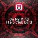 Diplo & SIDEPIECE - On My Mind (Teio Club Edit)