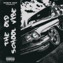 Robin Nap - The Old School Vibe (Original Mix)