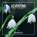 Leventina - No Sleep (Croatia Squad Extended Remix)