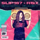 Slip 187 & RØX - Boom Baby (Original Mix)