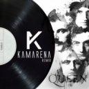 Queen - We Will Rock You (KAMARENA Remix)