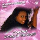 Corona - Rhythm Of The Night (Leo Burn Ft. TPaul Sax Remix)