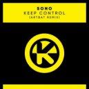 Sono - Keep Control (ARTBAT Remix)