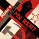 Piran & Push3r - My Beat (Original Mix)