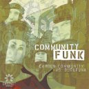 Burufunk & Carbon Community - Community Funk (Oracle\'s Naughty Northeast Neighbors Remix)