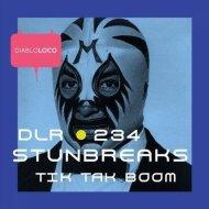 StunBreaks - Tik Tak Boom (Original Mix)