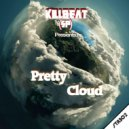 KillBeat (SP) - Pretty Cloud (Original Mix)