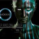 Mokki-G - DEEP AND ONLY DEEP VOL.5 ()