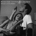 Maverick Sabre feat. Jorja Smith - Slow Down (Frank La Costa Remix)