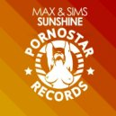 Max & Sims - Sunshine (Original Mix)