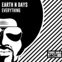Earth n Days - Everything (Original Mix)