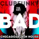 BAD GIRL - Club/Funky/Jackin House Party #4. (Mix\'2020 Vol.57)