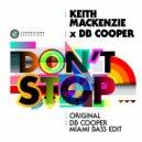 Keith MacKenzie & DB Cooper - Don\'t Stop (Original Mix)