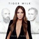 Tiger Milk - Like Rain (Original Mix)