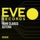 John Clarcq - Asteria (Original Mix)