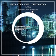 Stephan Crown - Sound Of Techno 2020 After Mix (Original Mix)