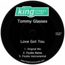 Tommy Glasses - Love Got You (Original Mix)