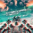 Dj Combo & Sander-7 feat. Timi Kullai - Right In The Night (Extended Mix)