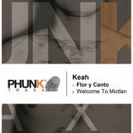 Keah - Flor y Canto ()