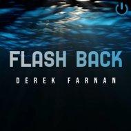 Derek Farnan - Flash back ()