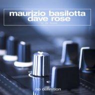 Maurizio Basilotta & Dave Rose - In da House (Original Club Mix)