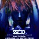 Zedd feat. Hayley Williams - Stay The Night (Nerramus 2020 Bootleg Remix)