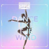 Boostedkids feat. Voncken - Dance Like the Wind (Original Mix)
