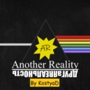 KostyaD - Another Reality #139 [22.02.2020] ()
