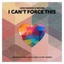 Josh Marko, Nevine - I Can\'t Force This (Original Mix)