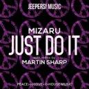 Mizaru - Just Do It (Martin Sharp Remix)