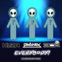 Huda Hudia & DMoney & DJ30A - Everybody! (Original Mix)