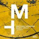 Matthias Tanzmann, Black Circle - Runner (Extended Version)