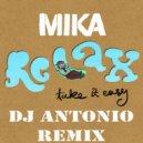 Mika - Relax (Dj Antonio Remix 2020 Extended)