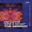 Tube & Berger feat. Ron Carroll - The Sermon (Extended Mix)