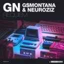 GN & G$Montana & NeuroziZ - Requiem (Original Mix)