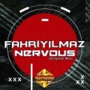 Fahri Yilmaz - Nervous (Original Mix)