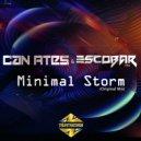 Can Ates & Escobar (TR) - Minimal Storm (Original Mix)