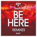Makito - Be Here (Romy Black Remix)