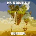 Mr. E Double V - Surreal (2020)