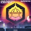 David Puentez & Albert Neve - Superstar (ViP Extended Version)