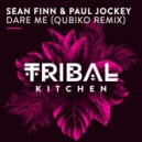 Sean Finn & Paul Jockey - Dare Me (Qubiko Remix)